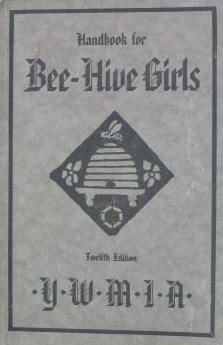 Bee-Hive Girls 12th edition, note the hyphen continues, but the YLMIA has changed to YWMIA. This makes this edition 1934 or newer.