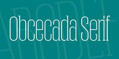 Obcecada Serif free font by Fernando Haro #free #serif #font