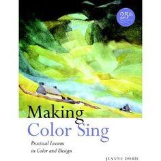 book, making color sing, jeanne dobie, watercolour