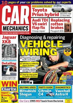 In this issue:    Diagnosing and repairing vehicle wiring:  <ul>   <li>Pinpointing electrical faults accurately</li>   <li>Splicing or soldering repair sections</li>   <li>Avoiding causing damage to ECU's</li>   <li>Step-by-step guide to towbar electrics</li>  </ul>  Toyota Prius Hybrid - NEW £1500 project. 160,000 mile 1.5 litre Mk2    Audi TDI V6 swirl flap fix - cheap repair    Replacing rotten brakes on Peugeot 406    Full DIY service on Jaguar XK8    Detailing - spotless engine…