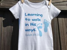 Learning to Walk in HIS Ways- Christian onesie for your baby boy- 12 month. Unique gift for shower, baptism or dedication.