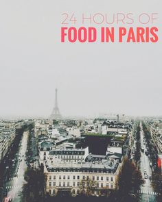 With only 24 hours in Paris I visit the best bakeries, patisseries and where to drink wine.