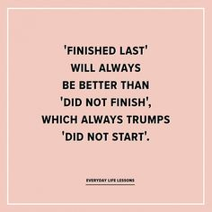 I came across this quote the other day and it really made me think. Often I find a strong desire to be first, best, perfect. When it doe. Great Quotes, Quotes To Live By, Me Quotes, Motivational Quotes, Inspirational Quotes, Never Give Up Quotes, Simple Quotes, Positive Quotes, Boss Babe