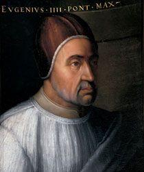 """Retrato do Papa Eugênio IV"".  (207º Papa).   (by Cristofano dell'Altissimo). Nome: Gabriee Condulmer. (* Veneza, 1383 - Roma, 23/Fevereiro/1447)."