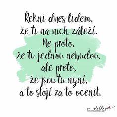 V mém životě jsou lidé, bez kterých si ho absolutně nedovedu představit. 😍☕ #sloktepo #motivacni #hrnky #miluju #kafe #citat #darek #domov #stesti #laska #rodina #czechboy #czechgirl #czech #praha Quotations, Motivational Quotes, Advice, Humor, Funny, Inspirational Qoutes, Humour, Moon Moon, Ha Ha