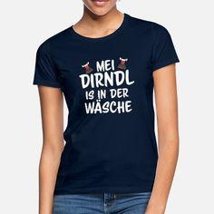 Dirndl Ersatz Oktoberfest Wiesn Trachten Geschenk Frauen T-Shirt | Spreadshirt