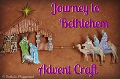 Journey to Bethlehem Advent Craft!  Print your own Advent calendar from the Catholic Playground and use it to accompany Mary and Joseph on their journey to Bethlehem!