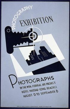 Photography exhibition : Photographs by the W.P.A. Federal Art Project.