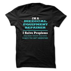 Awesome Medical Equipment Repairer T Shirts, Hoodie Sweatshirts