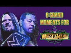 8 Grand Moments We Need To See At WrestleMania 34