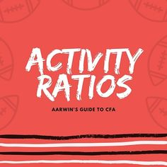 Activity ratios are also known as turnover ratios or operating efficiency ratios or asset utilization ratios. Activity ratios indicate operational efficiency or how well are the assets used. Read on to know more about the various types of activity ratios. Chartered Financial Analyst, Accounting, Finance, Knowledge, Education, Learning, Studying, Teaching