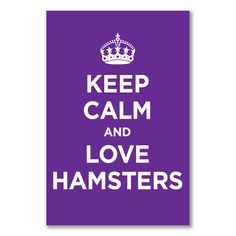 A3+ small poster: KEEP CALM LOVE HAMSTERS PURPLE LILAC LAVENDER WW2 WWII PARODY | eBay