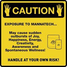 "Mannatech | Ambrotose | NutriVerus | glyconutrients.  ""TRUE, true true true, personal experience, this is TRUE!"" -MTSites"