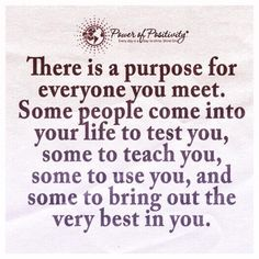 Image result for there is a purpose for everyone you meet
