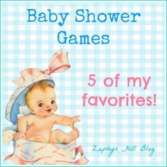 My Top 5 Favorite Baby Shower Games   Zephyr Hill