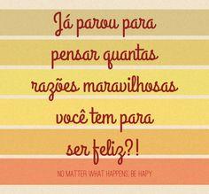 No matter what happens be happy