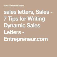 sales letters, Sales - 7 Tips for Writing Dynamic Sales Letters - Entrepreneur.com