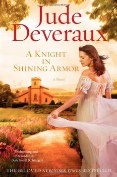 """Read """"A Knight in Shining Armor"""" by Jude Deveraux available from Rakuten Kobo. New York Times bestselling author Jude Deveraux will capture your heart with signature classic novel, a time travel roma. This Is A Book, I Love Books, Great Books, Books To Read, My Books, Amazing Books, Sherlock Holmes, Jude Deveraux, Celtic"""