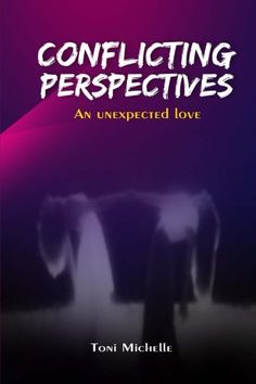 Conflicting Perspectives: An Unexpected Love by Toni Michelle. Andrea a staunch Christian and senior lecturer at an all-female university never had any 'problems' with her sexuality. The divorced and now single mom to Magnus, was taught and believed that a woman's place is next to a man's side. This view is strongly challenged when the newly appointed Dean of Faculty, care free and vivacious brown eyed Samantha Samuels arrives at the university. Andrea finds her strange yet refreshingly...