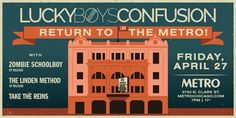 LUCKY BOY CONFUSION WITH ZOMBIE SCHOOLBOY, THE LINDEN METHOD AND TAKE THE REINS // Fri. April 27 // Doors: 8:00 PM / Show: 9:00 PM // $21 Adv. $26 Day Of // 17+