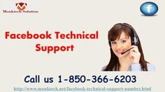 What are the positive purposes of Facebook Technical Support 1-850-366-6203? Just place a call at 1-850-366-6203 and our experts will tell you the positive points of Facebook Technical Support in the following manner:- • Deletion of an account is so easy. • Round the clock assurance. • Are your messages getting failed on Facebook messenger? For more information visit: http://www.monktech.net/facebook-technical-support-number.html