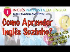 Como Aprender Inglês Sozinho? - YouTube