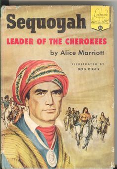 Leader of the Cherokees, Sequoyah