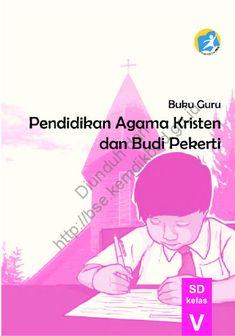 Download Buku Guru Kurikulum 2013 SD Kelas 5 Mata Pelajaran Pendidikan Agama Kristen dan Budi Pekerti