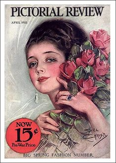 Pictorial Review April, 1922, by. Earl Christy.
