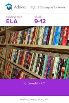 Grade 12 - Griswold v. Connecticut - EQuIP Exemplar | Achieve #ELA #teachers #highschool #education #lessonplan