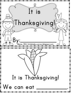 Thanksgiving booklet for emergent readers and early literacy for kindergarten and advanced pre-k. For our kids we can provide pictures or word cards School Holidays, School Fun, School Stuff, Odd Holidays, School Days, Classroom Fun, Classroom Activities, Classroom Helpers, Learning Activities