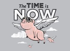 Anything is possible for a pig wearing goggles.