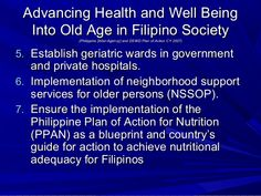 Advancing Health and Well Being  Into Old Age in Filipino Society             (Philippine [Inter-Agency] and DSWD Plan of ...