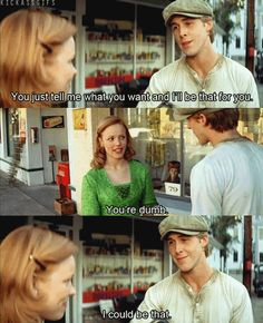 I laughed while watching this, because it must have taken so many acting classes to make it look like Ryan Gosling had ever been turned down for a date. He was probably all like 'Wow, this is such a hard scene! How do mortal guys do it?!'