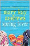 Book Cover Image. Title: Spring Fever, Author: by Mary Kay Andrews