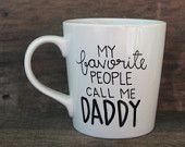 Father's Day Gift- My Favorite People Call Me Daddy Father's Day-Handwritten Coffee Mug, Dad Gift