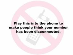 """Disconnected Phone Message - Play for telemarketers to be removed from their list when the """"Do Not Call Registry"""" has failed"""