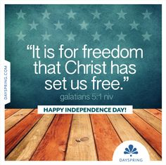 Happy Independence Day Christ has set us free e-card!
