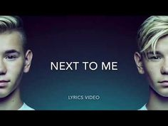 Marcus and Martinus-Next to me(lyrics) - YouTube