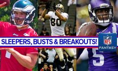 Sleepers, Busts, and Breakouts For Fantasy Football 2015