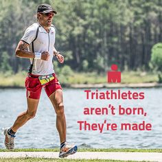 Triathletes are born, they're made. Learn to be a #triathlete at www.schooloftri.com. #schooloftri #triathlontips