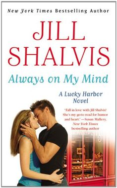 Always on My Mind (A Lucky Harbor Novel) by Jill Shalvis,http://www.amazon.com/dp/1455521108/ref=cm_sw_r_pi_dp_ABXgtb0T9DB88A4Y