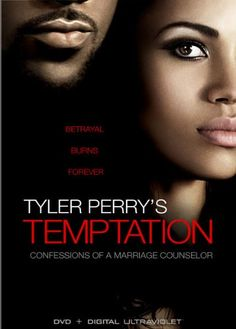 Tyler Perry's Temptation: Confessions Of A Marriage Counselor [DVD + Digital] LIONS GATE HOME ENT. http://www.amazon.com/dp/B00BEL4QFO/ref=cm_sw_r_pi_dp_Itrfxb00BC2GS