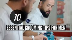 10 essential grooming tips for men