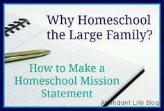 Photo Credit When we started homeschooling back in 1995, we didn't have a highly developed 'mission' for why were doing it. We were brand new Christians, so that was part of it,…