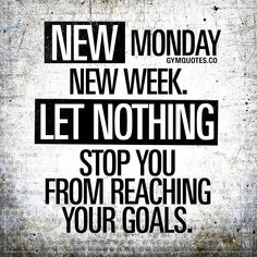 Monday motivation: It's Monday. New day. New week. New goals. Today is when you'll continue the grind. Monday means it's time to start chasing those goals again. Train hard, work hard and let nothing stop you from reaching your goals. Nothing! #mondaymotivation #gymmotivation #fitnessmotivation #gymquotes #gym #fitness