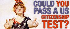Could you pass a US citizenship test?
