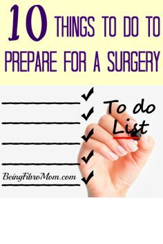 10 things to do to prepare for a surgery #surgery