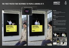 Germany: Advertisements| This domestic abuse ad from Amnesty International uses the spectator as a participant. Utilizing an eye-tracking camera that's connected to the digital billboard, it can read whether or not someone is looking at the ad. As long as no one is looking, the picture displays a man beating his wife. But when a viewer does look directly at it, the picture slowly changes, showing the couple happy and calm. Its point is to illustrate the culture...