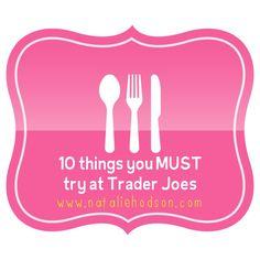 10 Things You MUST Try at Trader Joe's